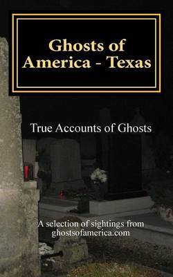 Ghosts of America - Texas