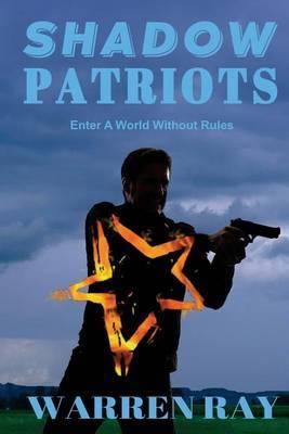 The Shadow Patriots