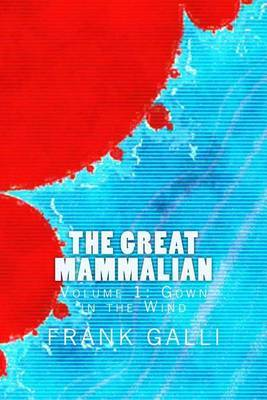 The Great Mammalian: Gown in the Wind