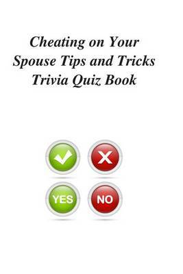 Cheating on Your Spouse Tips and Tricks Trivia Quiz Book
