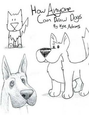How Anyone Can Draw Dogs