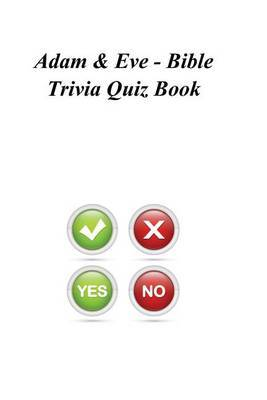 Adam & Eve - Bible Trivia Quiz Book