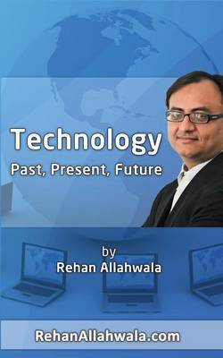 History, Present and Future of Technology
