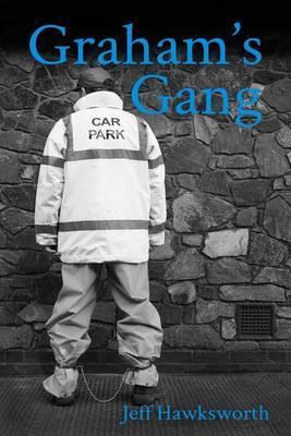 Graham's Gang: Graham's Chronicles