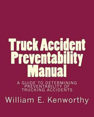 Truck Accident Preventability Manual