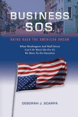 Business S.O.S.: Bring Back the American Dream