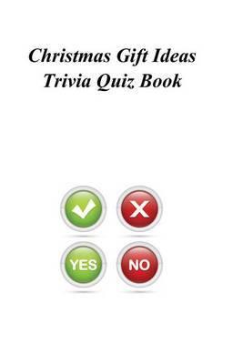 Christmas Gift Ideas Trivia Quiz Book