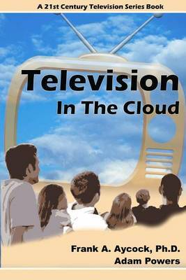 Television in the Cloud