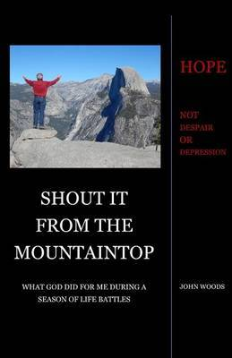 Shout It from the Mountaintop