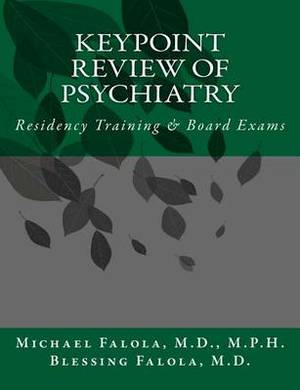 Keypoint Review of Psychiatry: Residency Training & Board Exams