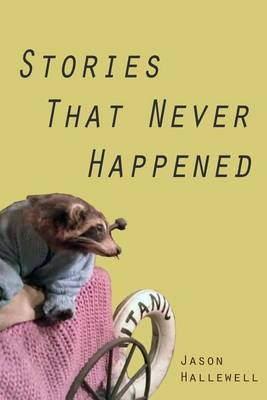 Stories That Never Happened