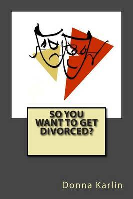 So You Want to Get Divorced?