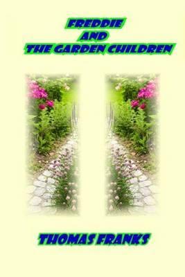 Freddie and the Garden Children