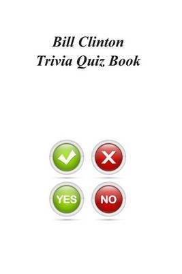 Bill Clinton Trivia Quiz Book
