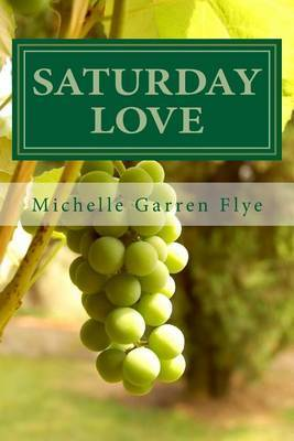 Saturday Love: A Sequel to Ducks in a Row