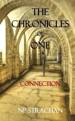 The Chronicles of One: Connection