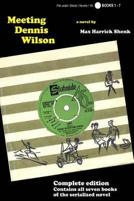 Meeting Dennis Wilson - Complete Edition