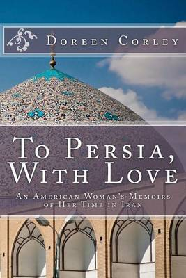 To Persia, with Love