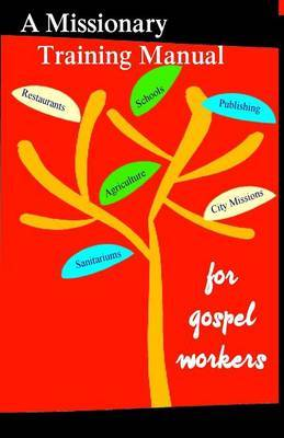 A Missionary Training Manual for Gospel Workers