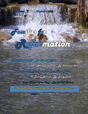 Families for Reformation Winter 2013 Newsletter