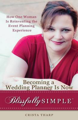 Becoming a Wedding Planner Is Now Blissfully Simple