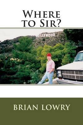 Where to Sir?
