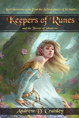 Keepers of Runes and the Tower of Shadows