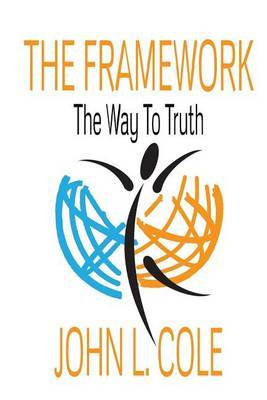 The Framework: The Way to Truth