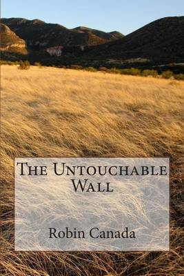 The Untouchable Wall