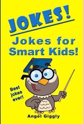 Jokes for Smart Kids: Best Jokes Ever!