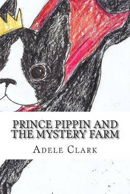 Prince Pippin and the Mystery Farm
