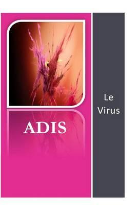 Adis: Le Virus