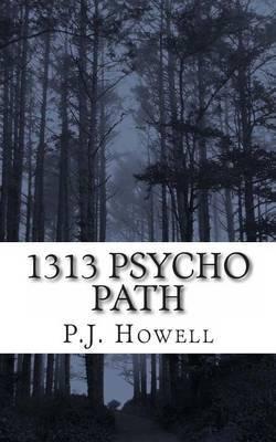 1313 Psycho Path