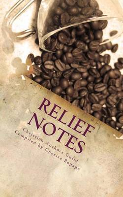 Relief Notes: Encouraging Letters for Tough Times