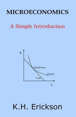 Microeconomics: A Simple Introduction