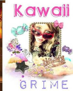 Kawaii Grime