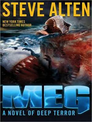 Meg: A Novel of Deep Terror with Meg: Origins: Volume 1