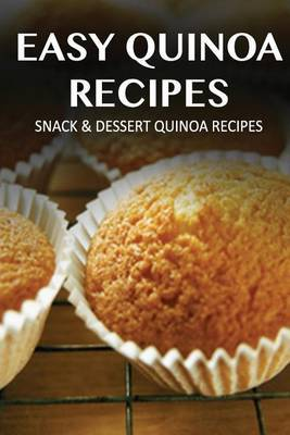Snack & Dessert Quinoa Recipes