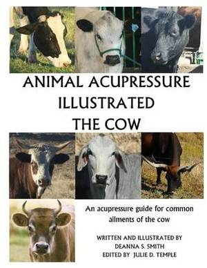 Animal Acupressure Illustrated the Cow