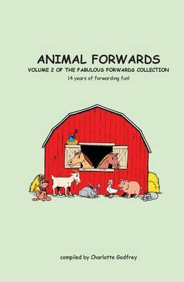 Animal Forwards: Volume 2 of the Book Fabulous Forwards