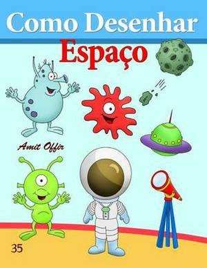 Como Desenhar: Espaco: Livros Infantis