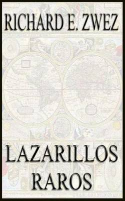 Lazarillos Raros