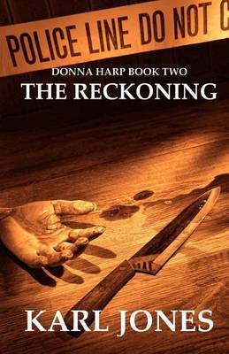 The Reckoning: Donna Harp Book 2