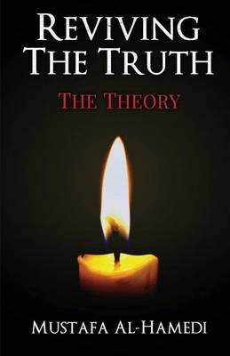 Reviving the Truth: The Theory