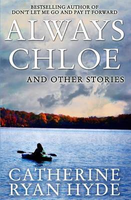 Always Chloe: And Other Stories