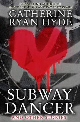 Subway Dancer: And Other Stories