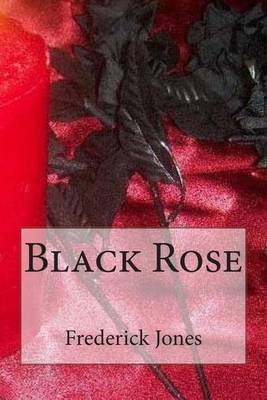 Black Rose: A Book of Poems and Short Stories