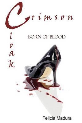 Crimson Cloak: Born of Blood