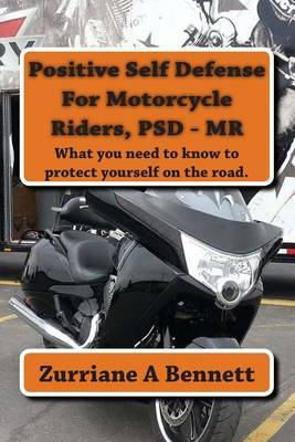 Positive Self Defense for Motorcycle Riders, Psd-MR