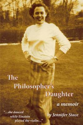 The Philosopher's Daughter, a Memoir